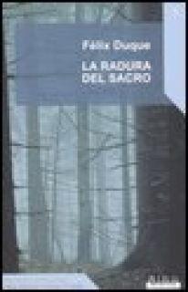 La radura del sacro - Duque Félix; Forcellino E. (cur.)