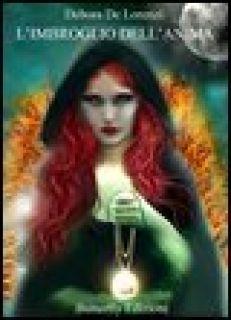 L'imbroglio dell'anima - De Lorenzi Debora