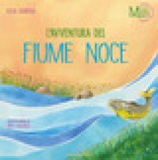 L'avventura del fiume Noce - Jandolo Lucia
