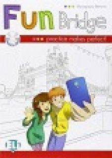 Fun bridge. Con CD Audio. Per la Scuola elementare - Mariagrazia Bertarini