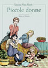 Piccole donne da Louisa May Alcott - Nizzi Claudio