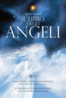 Il libro degli angeli - Serafini Pietro