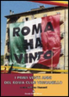 I primi venti anni del Roma Club Vignanello - Clementi Terzo