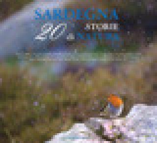 Sardegna. 20 storie di natura. Ediz. illustrata - Ruiu D. (cur.)