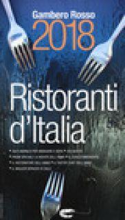 Ristoranti d'Italia del Gambero Rosso 2018 -