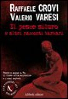 Il pesce siluro e altre storie - Crovi Raffaele; Varesi Valerio