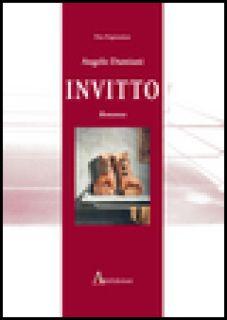 Invitto - Damiani Angelo; Petrocelli C. (cur.)