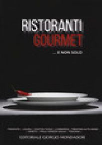 Ristoranti gourmet... E non solo 2019 -