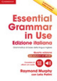 Essential grammar in use book with answers and interactive ebook. Con Contenuto digitale per download e accesso on line -