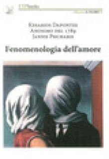 Fenomenologia dell'amore - Depontes Kesarios; Psicharis Jannis