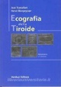 Ecografia della tiroide - Trammalloni Jean; Monpeyssen Hervé