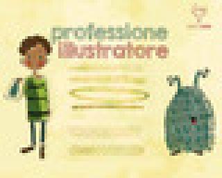 Kit professione illustratore. Ediz. illustrata - Rindone Roberta