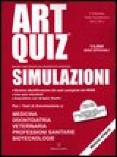 Artquiz simulazioni. Test di ammissione a: medicina, odontoiatria, professioni sanitarie. Area medica-sanitaria - Giurleo A. (cur.)
