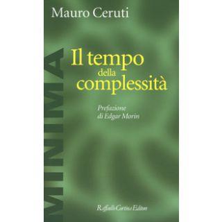 Il tempo della complessità - Ceruti Mauro
