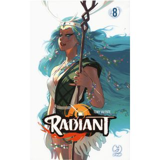 Radiant. Vol. 8 - Valente Tony