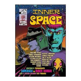 Inner space. Vol. 4 -