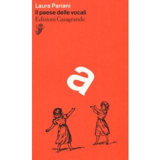 Il paese delle vocali - Pariani Laura