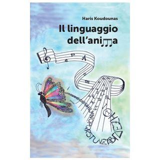Il linguaggio dell'anima - Koudounas Haris