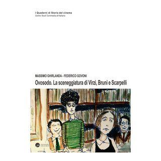 Ovosodo. La sceneggiatura di Virzì, Bruni e Scarpelli - Ghirlanda Massimo; Govoni Federico