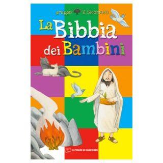 La Bibbia dei bambini - Vecchini Silvia; Gruppo Il Sicomoro (cur.)