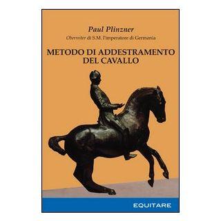 Metodo di addestramento del cavallo - Plinzner Paul