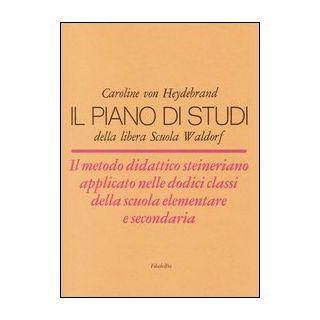 Il piano di studi della libera scuola Waldorf - Heydebrand Caroline von
