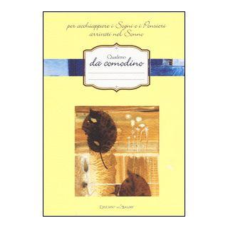 Quaderno da comodino per acchiappare i sogni e i pensieri arrivati nel sonno -