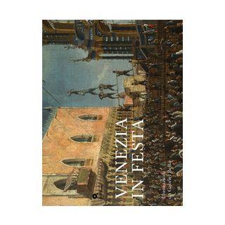 Venezia in festa. Ediz. illustrata - Gambier Madile; Munari Angela