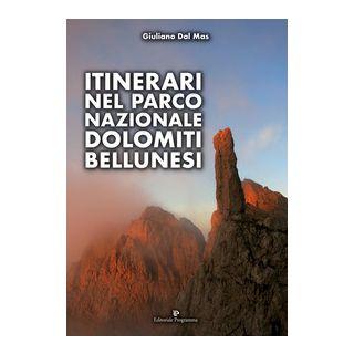 Itinerari nel Parco Nazionale Dolomiti Bellunesi - Dal Mas Giuliano