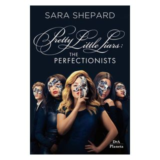 The perfectionists. Pretty little liars - Shepard Sara