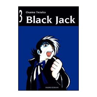 Black Jack. Vol. 3 - Tezuka Osamu