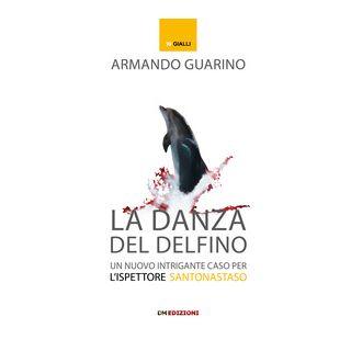La danza del delfino - Guarino Armando