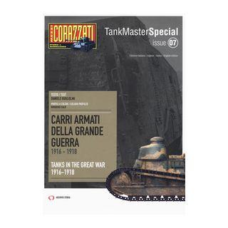 Carri armati della grande guerra 1916-1918-Tanks in the Great War 1916-1918. Tank master special - Guglielmi Daniele