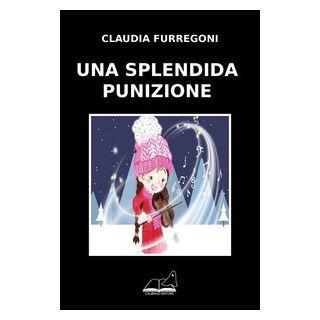 Una splendida punizione - Furregoni Claudia