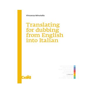 Translating for dubbing from English into Italian - Minutella Vincenza