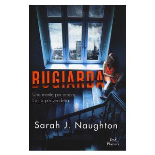 Bugiarda - Naughton Sarah J.
