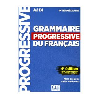 Grammaire progressive du francais. Niveau intermédiaire. Livre. Per le Scuole superiori. Con app. Con CD-Audio - Maia Grégoire, Odile Thievenaz