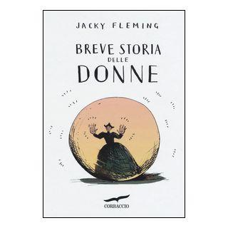 Breve storia delle donne - Fleming Jacky