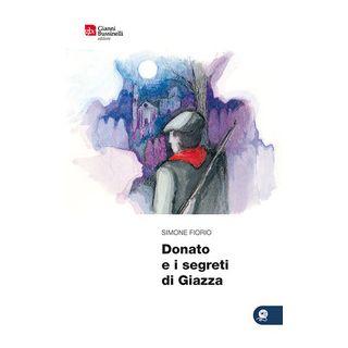 Donato e i segreti di Giazza - Fiorio Simone