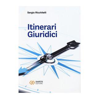 Itinerari giuridici - Ricchitelli Sergio