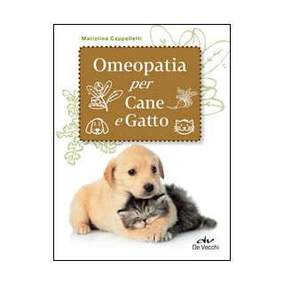 Omeopatia per cane e gatto - Cappelletti Mariolina