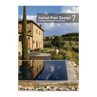 Italian pool design-Il design della piscina italiana. Vol. 7 -