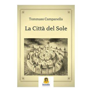 La città del sole - Campanella Tommaso