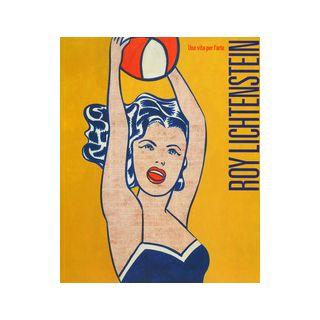 Roy Lichtenstein. Una vita per l'arte. Ediz. illustrata - Beatrice L. (cur.)