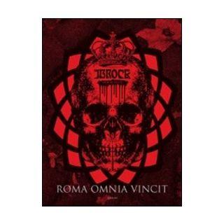 Roma omnia vincit. Ediz. illustrata - J. B. Rock; Diamond