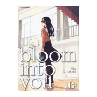 Bloom into you. Vol. 6 - Nakatani Nio
