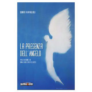 La presenza dell'angelo - Ravaglioli Quinto