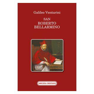 San Roberto Bellarmino - Venturini Galileo