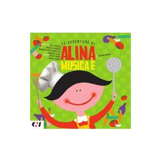 Musica è. Le avventure di Alina - Rivera Marina