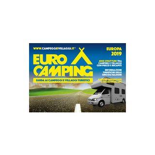 Guida Eurocamping Europa. Guida ai campeggi e villaggi turistici -